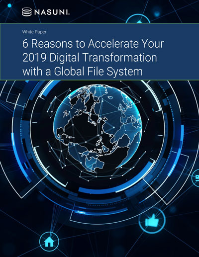 6-Reasons-to-Accelerate-Your-2019-Digital-Transformation-with-a-Global-File-System-Nasuni-White-Paper-Thumb-2