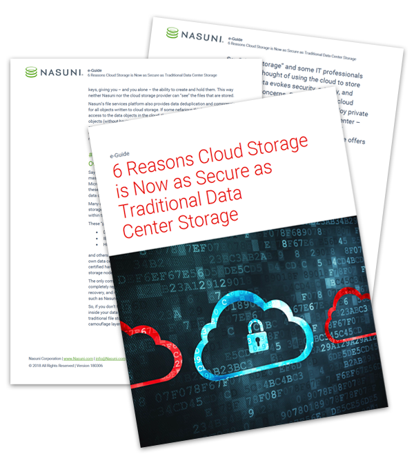 6 Reasons Cloud Storage is Now as Secure as Traditional Data Center Storage